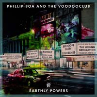 Phillip Boa, Earthly Powers