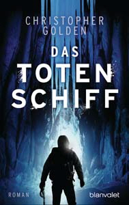 Christopher Golden, Das Totenschiff