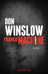Don Winslow, Frankie Machine